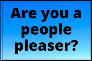 Are You A People Pleaser
