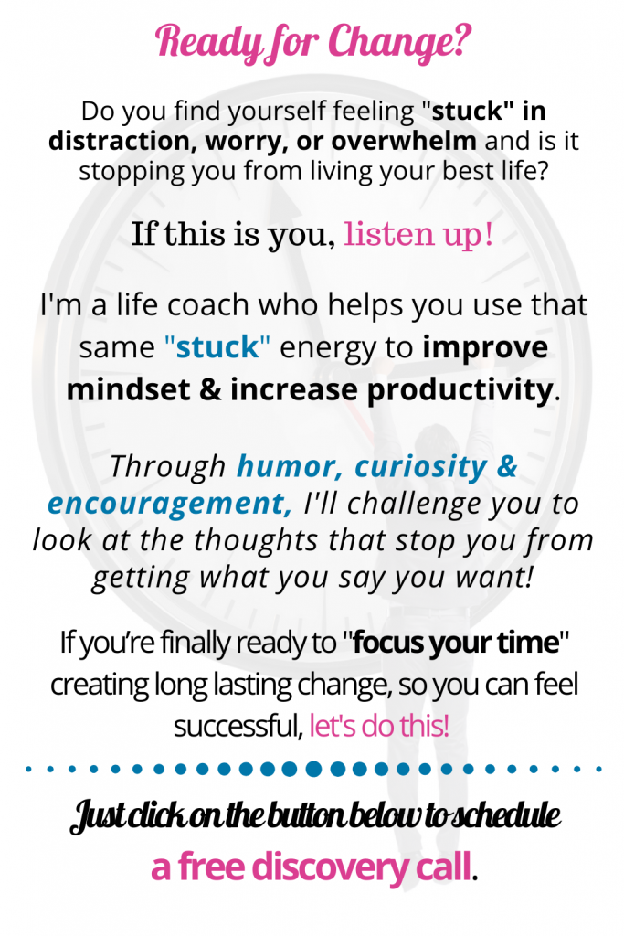 Ready for Change - Focus Your Time!